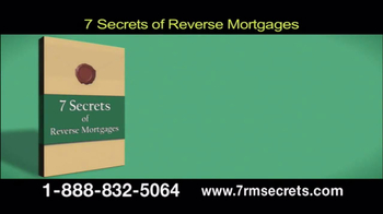 7 Secrets of Reverse Mortgages TV Spot - Thumbnail 2