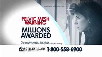 Schlesinger Law Offices TV Spot, 'Pelvic Mesh Warning'