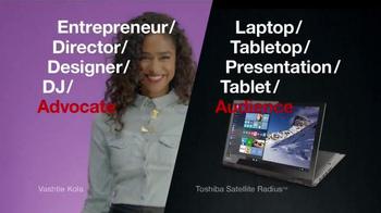 Toshiba Satellite Radius TV Spot, 'Advocate' Featuring Vashtie Kola