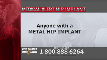 Dyer, Garofalo, Mann & Schultz TV Spot, 'Hip Implant' - Thumbnail 1