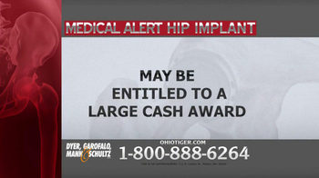Dyer, Garofalo, Mann & Schultz TV Spot, 'Hip Implant' - Thumbnail 3