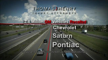 Thomas J. Henry Injury Attorneys TV Spot, 'Chevrolet, Saturn and Pontiac'