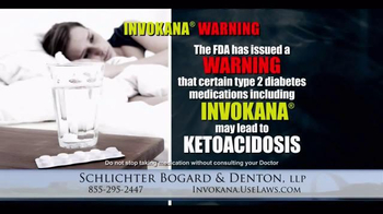 Schlichter Bogard & Denton TV Spot, 'Invokana Warning'