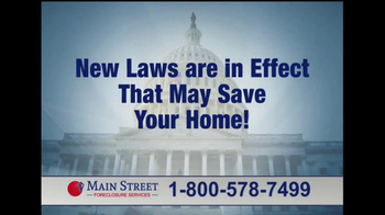 Main Street Foreclosure Services TV Spot - Thumbnail 8