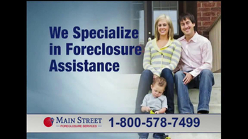 Main Street Foreclosure Services TV Spot - Thumbnail 4