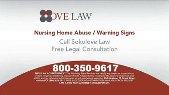 Sokolove Law TV Spot, 'Nursing Home Abuse Warning'