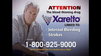 Goldwater Law Firm TV Spot, 'Xarelto'
