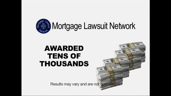 Mortgage Lawsuit Network TV Spot - Thumbnail 9