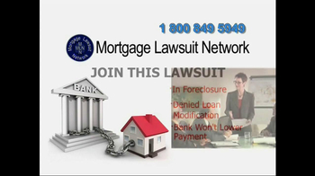 Mortgage Lawsuit Network TV Spot - Thumbnail 6