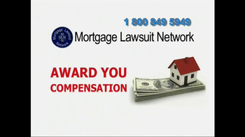 Mortgage Lawsuit Network TV Spot - Thumbnail 8