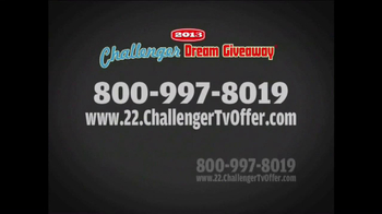 2013 Challenger Dream Giveaway TV Spot - Thumbnail 10