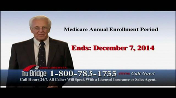 Tru Bridge TV Spot, 'Medicare Annual Enrollment Period'