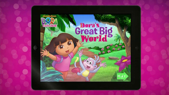 Dora's Great Big World App TV Spot