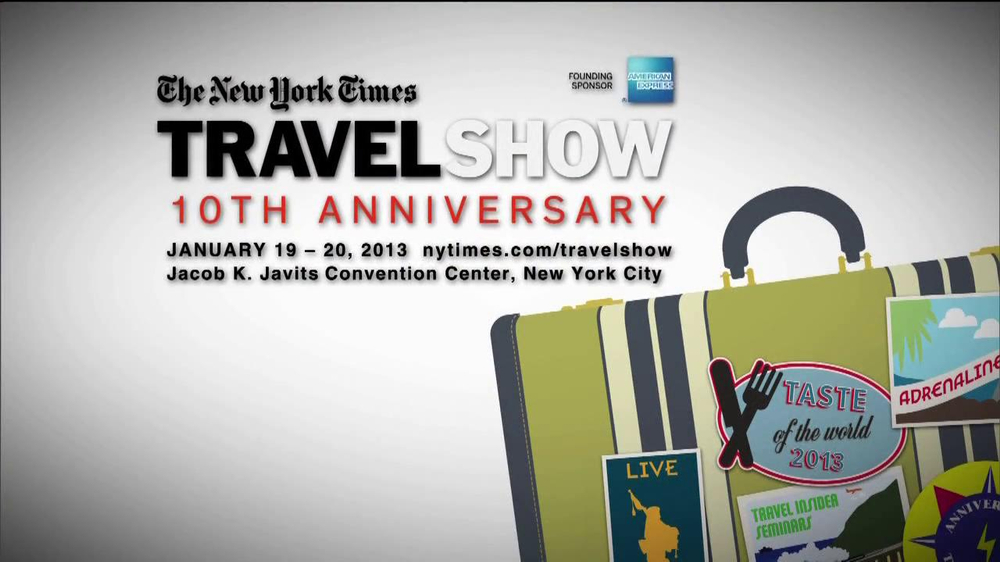 The New York Times Travel Show 10th Anniversary TV ...