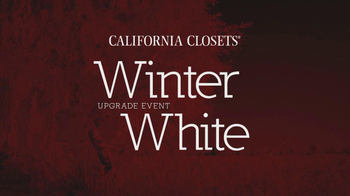 California Closets Winter White Upgrade Event TV Spot