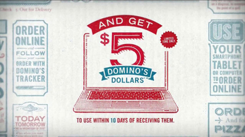 Domino's Medium Two-Topping Pizza TV Spot, '5 Dominos Dollars' - Thumbnail 3