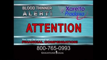 Knightline Legal TV Spot, 'Blood Thinner Alert'